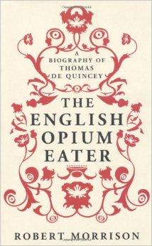 the english opium eater morrison robert